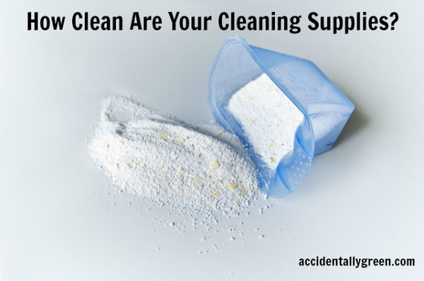 How Clean Are Your Cleaning Supplies? {Accidentally Green}