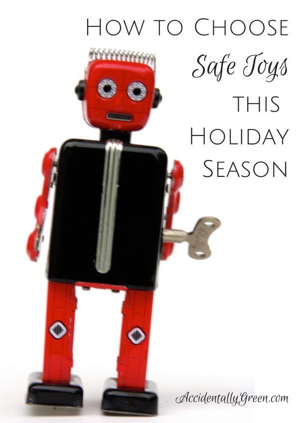 How to Choose Safe Toys this Holiday Season • Accidentally ...