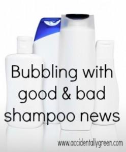 Good and Bad Shampoo News