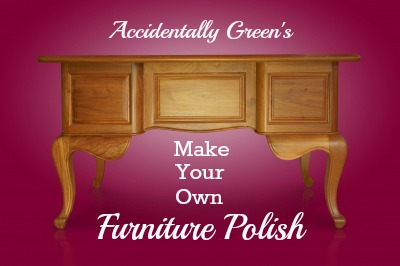 Make Your Own Furniture Polish