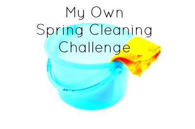 My Own Spring Cleaning Challenge
