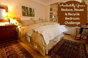 Reduce, Reuse & Recycle Bedroom Challenge
