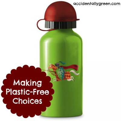 Making Plastic-Free Choices - Accidentally Green