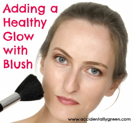 Adding a Healthy Glow with Blush {Accidentally Green}