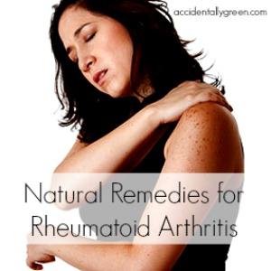 Natural Remedies for Rheumatoid Arthritis {Accidentally Green}