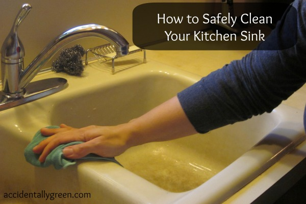How to Safely Clean Your Kitchen Sink {Accidentally Green}