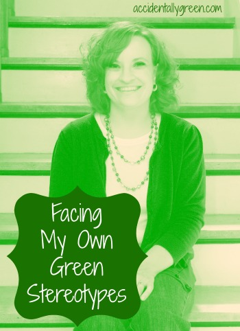 Facing My Own Green Stereotypes