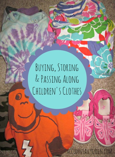 Buying, Storing and Passing Along Children's Clothes