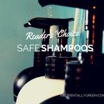 Readers' Choice: Safe Shampoos