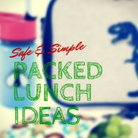 Safe and Simple Packed Lunch Ideas