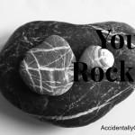 You Rock {AccidentallyGreen.com}