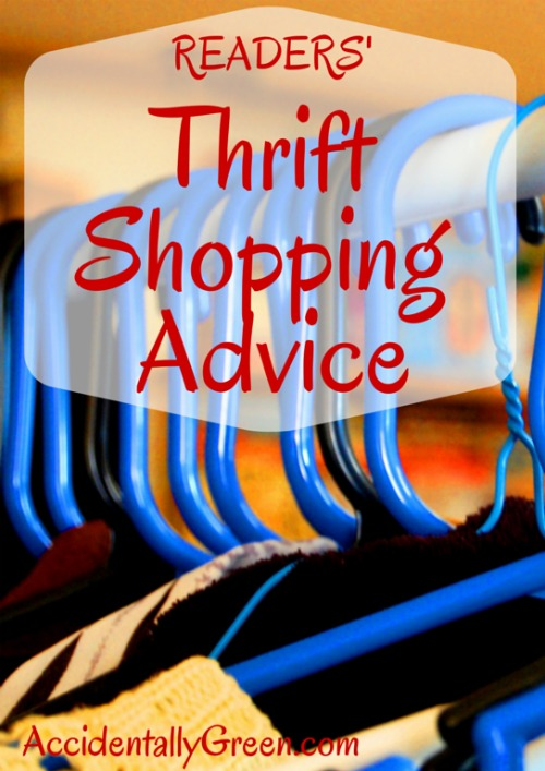 Readers' Thrift Shopping Advice {AccidentallyGreen.com}