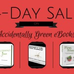 4-Day Sale on Accidentally Green eBooks!