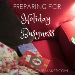 Preparing for Holiday Busyness