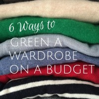 6 Ways to Green a Wardrobe on a Budget