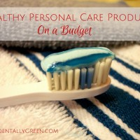 Healthy Personal Care Products On a Budget