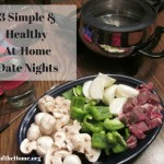 3 Simple & Healthy Date Nights