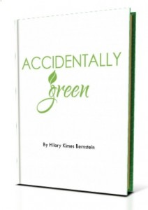 Accidentally Green by Hilary Bernstein
