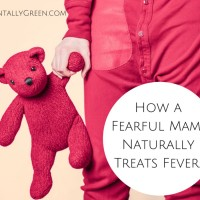 How a Fearful Mama Naturally Treats Fevers