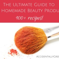 The Ultimate Guide to DIY Homemade Beauty Products {100+ recipes!}
