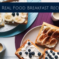 100 Real Food Breakfast Recipes