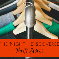 The Night I Discovered Thrift Stores
