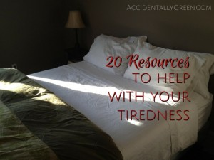20 Resources to Help with Your Tiredness