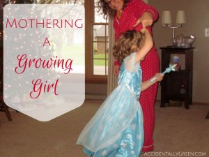 Mothering a Growing Girl