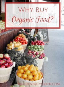 Why Buy Organic Food?