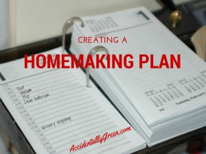 Creating a Homemaking Plan