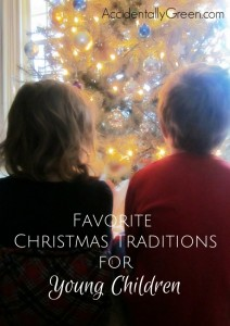 7 Favorite Christmas Traditions for Young Children